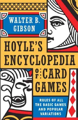 Hoyle's Encyclopedia of Card Games: Rules of All the Basic Games and Popular Variations (Paperback)