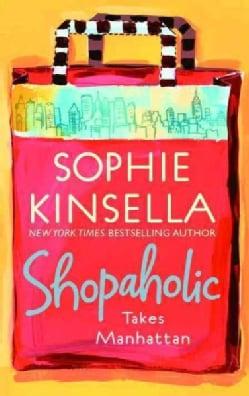 Shopaholic Takes Manhattan (Paperback)