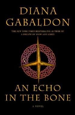An Echo in the Bone: A Novel (Hardcover)