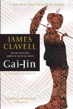 Gai-Jin: The Epic Novel of the Birth of Modern Japan (Paperback)