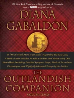 The Outlandish Companion: The Companion to the Fiery Cross, a Breath of Snow and Ashes, an Echo in the Bone, and ... (Hardcover)