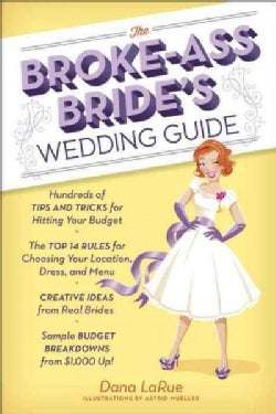The Broke-Ass Bride's Wedding Guide (Paperback)
