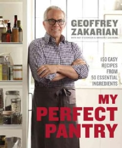 My Perfect Pantry: 150 Easy Recipes from 50 Essential Ingredients (Hardcover)
