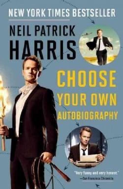 Neil Patrick Harris: Choose Your Own Autobiography (Paperback)