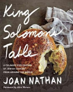 King Solomon's Table: A Culinary Exploration of Jewish Cooking from Around the World (Hardcover)