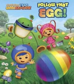 Follow That Egg! (Board book)