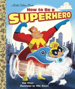 How to Be a Superhero (Hardcover)
