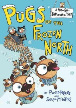 Pugs of the Frozen North (Hardcover)