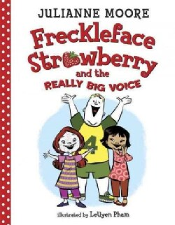 Freckleface Strawberry and the Really Big Voice (Hardcover)