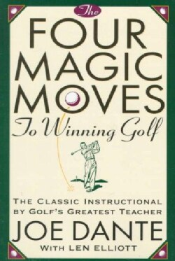 The Four Magic Moves to Winning Golf (Paperback)