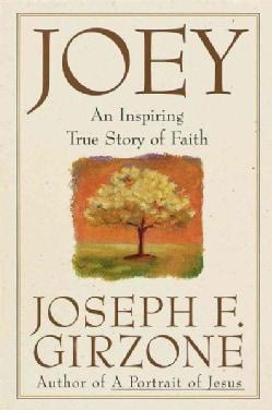 Joey: An Inspiring True Story of Faith (Paperback)