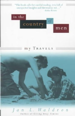 In the Country of Men: My Travels (Paperback)