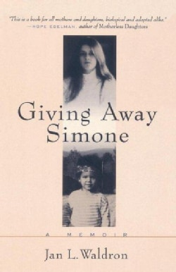 Giving Away Simone: A Memoir (Paperback)
