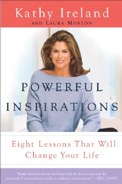 Powerful Inspirations: Eight Lessons That Will Change Your Life (Paperback)