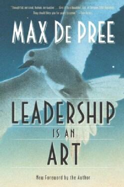Leadership Is an Art (Paperback)