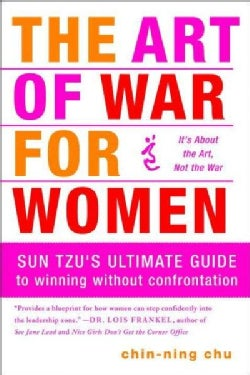 The Art of War for Women: Sun Tzu's Ultimate Guide to Winning Without Confrontation (Paperback)