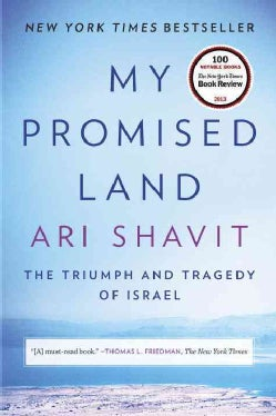 My Promised Land: The Triumph and Tragedy of Israel (Paperback)