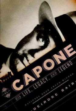 Al Capone: His Life, Legacy, and Legend (Hardcover)