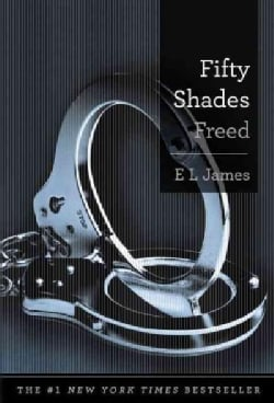 Fifty Shades Freed (Hardcover)