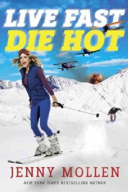Live Fast Die Hot (Hardcover)
