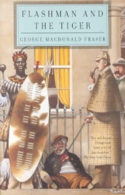 Flashman and the Tiger: And Other Extracts from the Flashman Papers (Paperback)