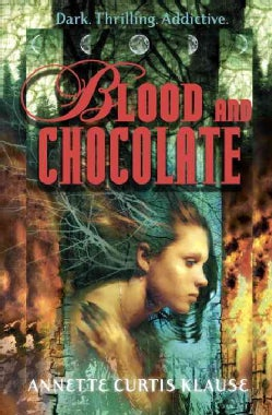 Blood and Chocolate (Paperback)