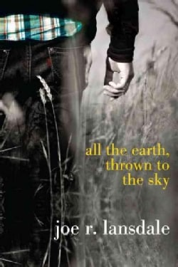 All the Earth, Thrown to the Sky (Paperback)