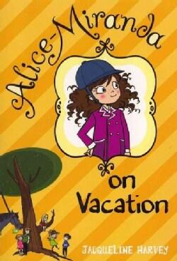 Alice-miranda on Vacation (Paperback)