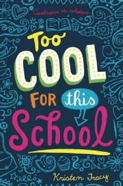 Too Cool for This School (Hardcover)