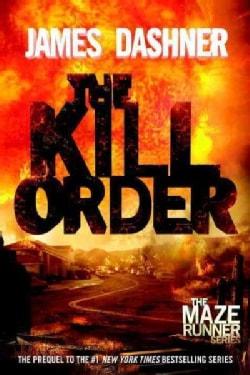 The Kill Order (Paperback)
