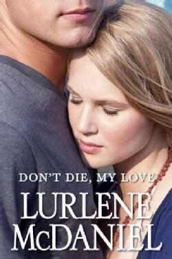 Don't Die, My Love (Paperback)