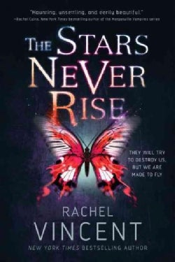 The Stars Never Rise (Paperback)