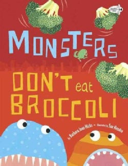 Monsters Don't Eat Broccoli (Paperback)