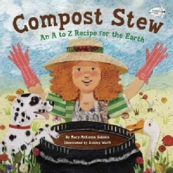 Compost Stew: An A to Z Recipe for the Earth (Paperback)