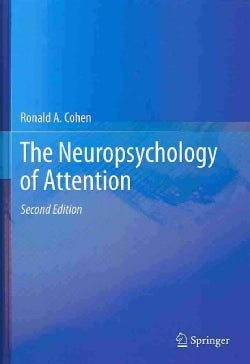 The Neuropsychology of Attention (Hardcover)