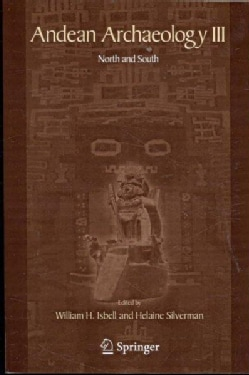 Andean Archaeology III: North and South (Paperback)