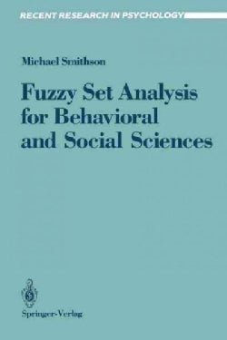 Fuzzy Set Analysis for Behavioral and Social Sciences (Paperback)