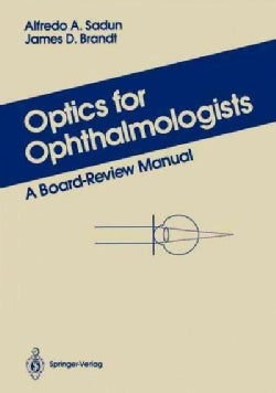 Optics for Ophthalmologists: A Board Review Manual (Paperback)