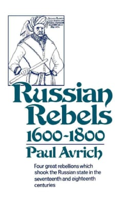 Russian Rebels, 1600-1800 (Paperback)