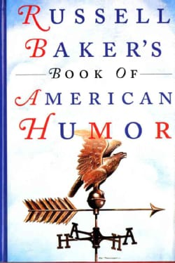 Russell Baker's Book of American Humor (Hardcover)