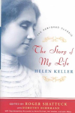 The Story of My Life: The Restored Classic 1903-2003 (Hardcover)