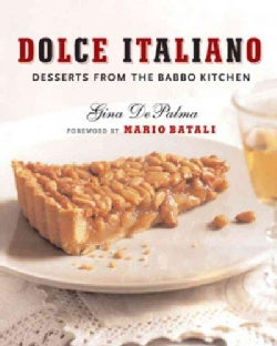 Dolce Italiano: Desserts from the Babbo Kitchen (Hardcover)