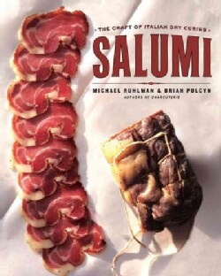 Salumi: The Craft of Italian Dry Curing (Hardcover)