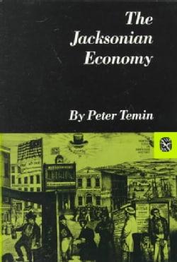 The Jacksonian Economy (Paperback)