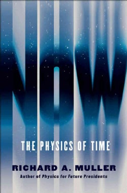 Now: The Physics of Time (Hardcover)