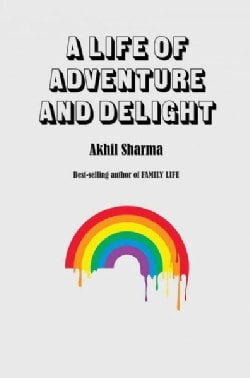 A Life of Adventure and Delight (Hardcover)