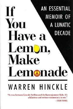 If You Have a Lemon, Make Lemonade (Paperback)