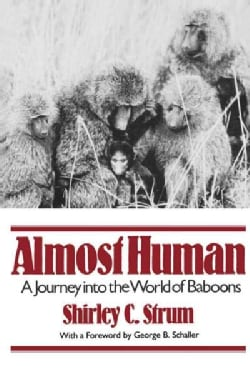 Almost Human: A Journey into the World of Baboons (Paperback)