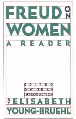 Freud on Women: A Reader (Paperback)