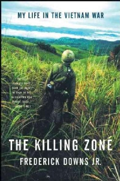 The Killing Zone: My Life in the Vietnam War (Paperback)